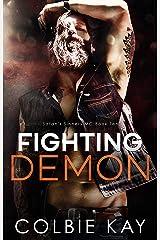 Fighting Demon (Satan's Sinners M.C. Book 10) Kindle Edition