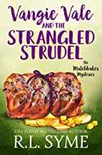 Vangie Vale and the Strangled Strudel (The Matchbaker Mysteries Book 3)