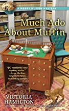 Much Ado About Muffin (A Merry Muffin Mystery Book 4)
