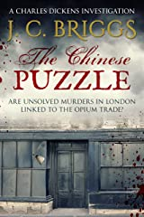 The Chinese Puzzle: Are unsolved murders in London linked to the Opium Trade? (Charles Dickens Investigations Book 8) Kindle Edition