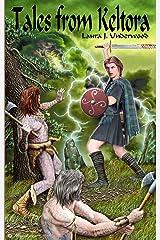 Tales from Keltora Kindle Edition