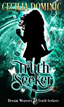 Truth Seeker (Dream Weavers & Truth Seekers Book 0)