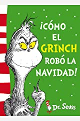 ¡Cómo el Grinch robó la Navidad! (Colección Dr. Seuss) Versión Kindle