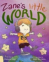 Zane's Little World
