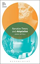 Narrative Theory and Adaptation. (Film Theory in Practice)