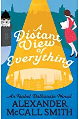 A Distant View of Everything (Isabel Dalhousie Novels Book 11) Kindle Edition