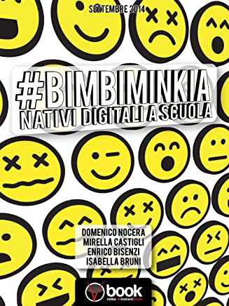 #BimbiMinkia: Nativi digitali a scuola