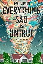 Everything Sad Is Untrue: (a true story) PDF