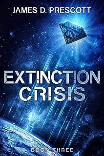 Extinction Crisis (Extinction Series Book 3)
