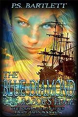 The Blue Diamond: The Razor's Edge: The Razor's Adventures Pirate Tales Kindle Edition