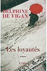 Les Loyautés (Littérature française) Format Kindle