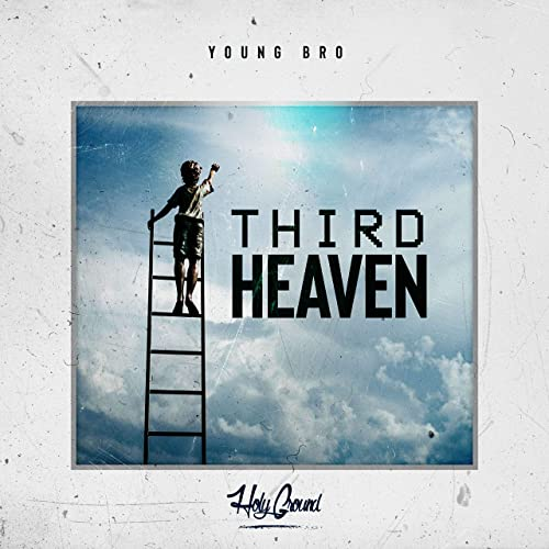 Young Bro - Third Heaven 2019
