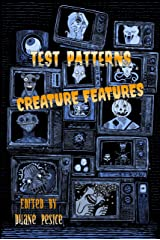 Test Patterns: Creature Features Kindle Edition