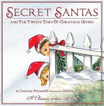 Secret Santas and the Twelve Days of Christmas Giving