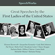 Great Speeches by the First Ladies of the United States