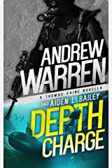 Depth Charge (Caine: Rapid Fire Book 4) Kindle Edition