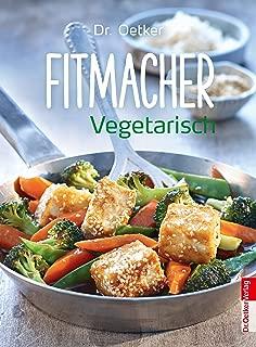 Fitmacher Vegetarisch (German Edition)