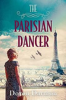 The Parisian Dancer: A WW2 Historical Novel