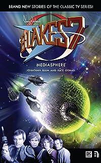 Mediasphere (Blake's 7 Book 8)