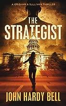 The Strategist: A Riveting Crime Thriller (Grisham/Sullivan Book 1)