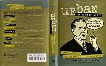 Urban Dictionary: Fularious Street Slang Defined