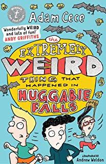 The Extremely Weird Thing that Happened in Huggabie Falls (The Huggabie Falls Trilogy Book 1)