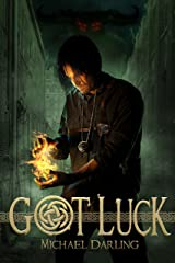 Got Luck (Tales from the Behindbeyond) Kindle Edition