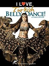 I Love Turkish Bellydance! with Sarah Skinner