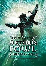 La hora de la verdad (Artemis Fowl 7) (Spanish Edition)