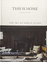 This is Home: The Art of Simple Living Book PDF