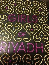Girls of Riyadh - 2007 publication.