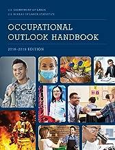 Occupational Outlook Handbook, 2018-2019 (Occupational Outlook Handbook (Paper-Bernan))