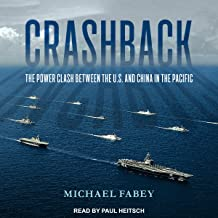 Crashback: The Power Clash Between the US and China in the Pacific