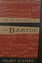 The Life and Music of BEla BartOk.