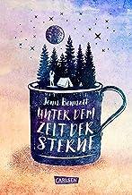 Unter dem Zelt der Sterne: Eine romantische Komödie über den Neuanfang in Sachen Liebe (German Edition)
