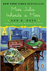 Miss Julia Inherits a Mess: A Novel Kindle Edition