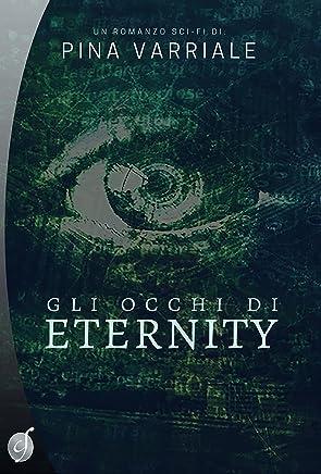 Gli occhi di Eternity (Silver)