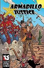Armadillo Justice Issue 6