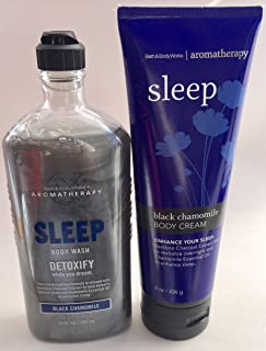 Bath & Body Works Aromatherapy Cream Black Chamomile Sleep8 FLOZ & Aromatherapy Sleep Detoxify Black Chamomile Body Wash - 10 Oz