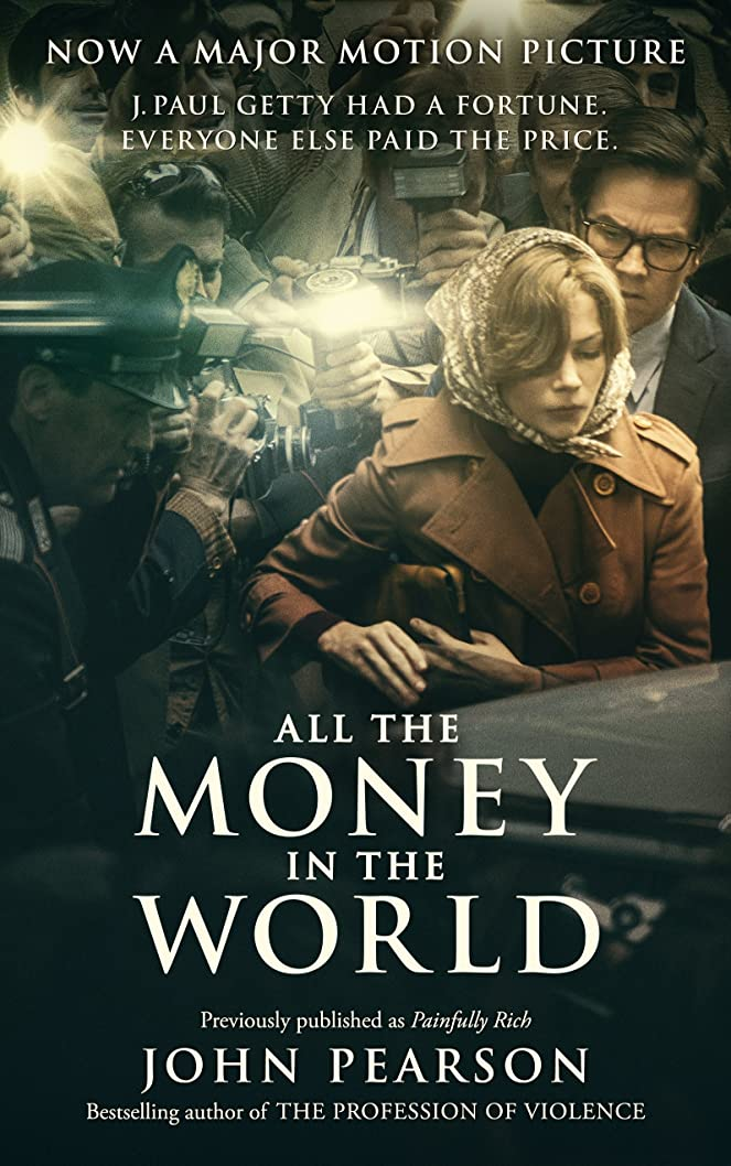 汚染された混沌苦情文句All the Money in the World: previously published as Painfully Rich (English Edition)