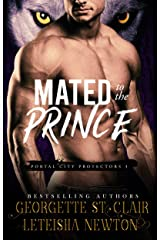 Mated to the Prince (Portal City Protectors Book 3) Kindle Edition