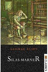 Silas Marner Kindle Edition