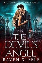 The Devil's Angel: A Paranormal Vampire Romance Novel (Devil Series Book 2) Kindle Edition