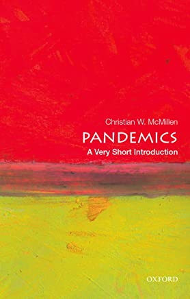 Pandemics: A Very Short Introduction (Very Short Introductions)