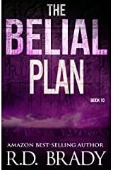 The Belial Plan (The Belial Series Book 10) Kindle Edition