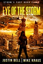 Eye of the Storm: Book 8 of the Storm's Fury Series: (An Epic Post-Apocalyptic Survival Thriller)