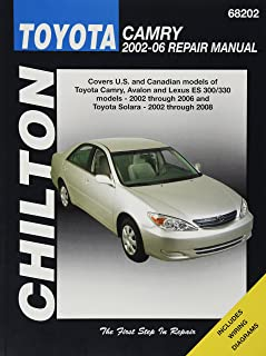 Chilton Total Car Care Toyota Camry, Avalon & Lexus ES 300/330 2002-2006 & Toyota Solara 2002-2008 Repair Manual (Chilton's Total Car Care Repair Manuals)