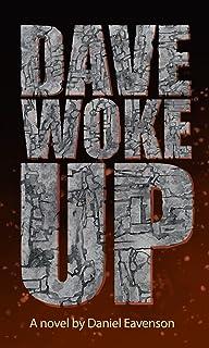 Dave Woke Up (English Edition)