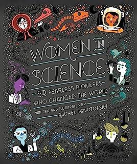 زنان در علوم: 50 پیشگامان بی بضاعت که جهان را تغییر دادند