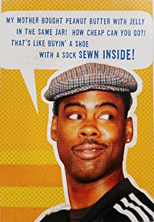 My Mother Bought Peanut Butter with Jelly in the Same Jar! - Happy Birthday Funny/Humor Greeting Card - Chris Rock Comic (Unisex)